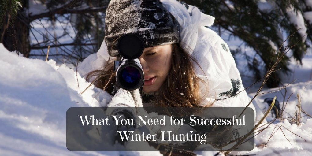 What You Need for Successful Winter Hunting