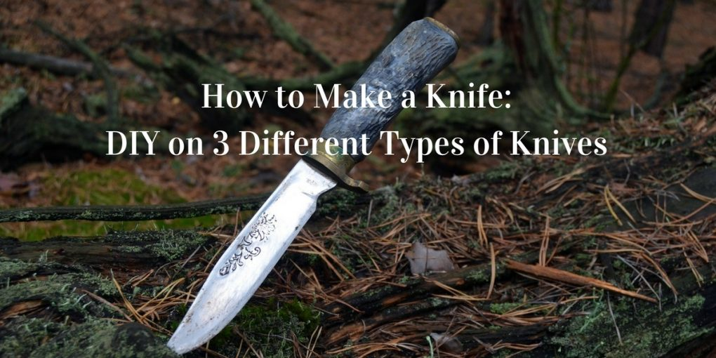 How to Make a Knife