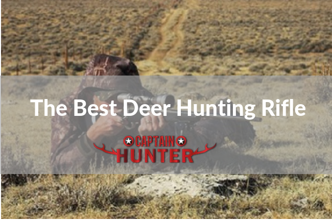 deer hunting rifle